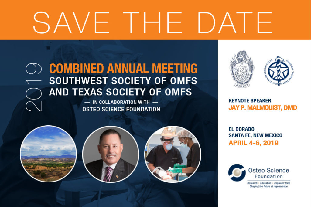 Save the date advertisement for the Southwest Society of Oral and Maxillofacial Surgeons Collaborative Meeting