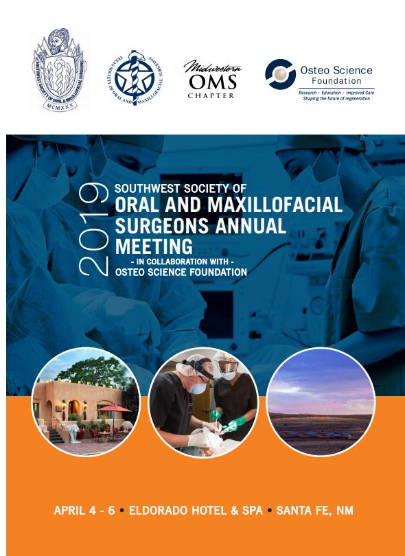 Southwest Society of Oral and Maxillofacial Surgeons